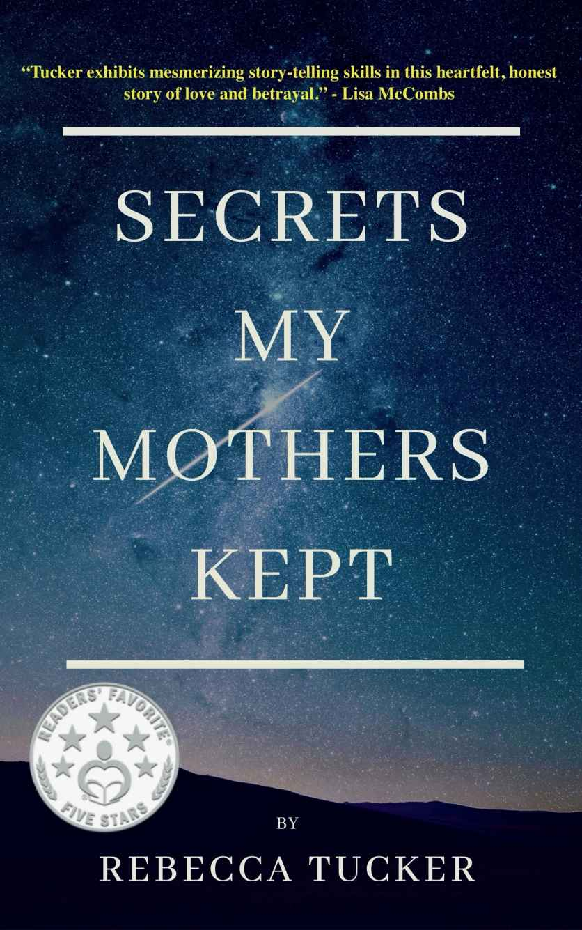 Secrets My Mothers Kept