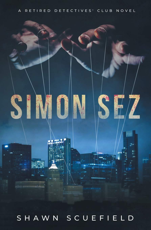 Simon Sez: A Retired Detectives' Club Novel