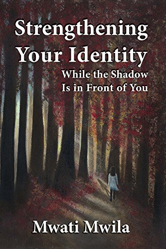 Strengthening Your Identity