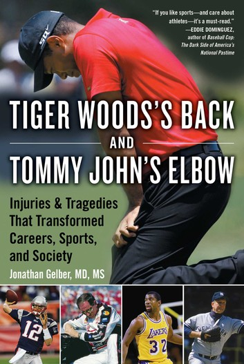 Tiger Woods's Back & Tommy John's Elbow