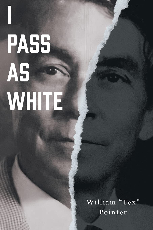 I Pass as White